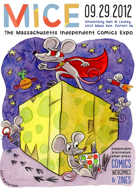 MICE (Massachusetts Independent Comics Expo) 2012 poster, by Dan Moynihan